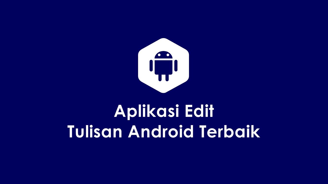 Aplikasi Edit Tulisan