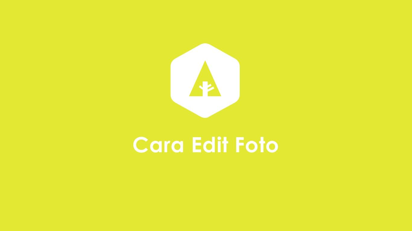 Cara Edit Foto Keren di Android Kekinian Dan Terlengkap Di ...