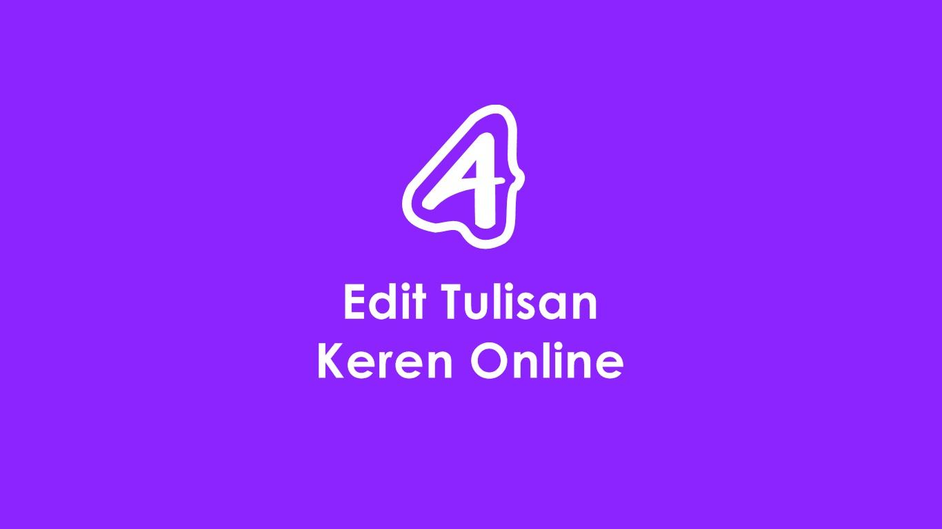 Edit Tulisan Online Keren