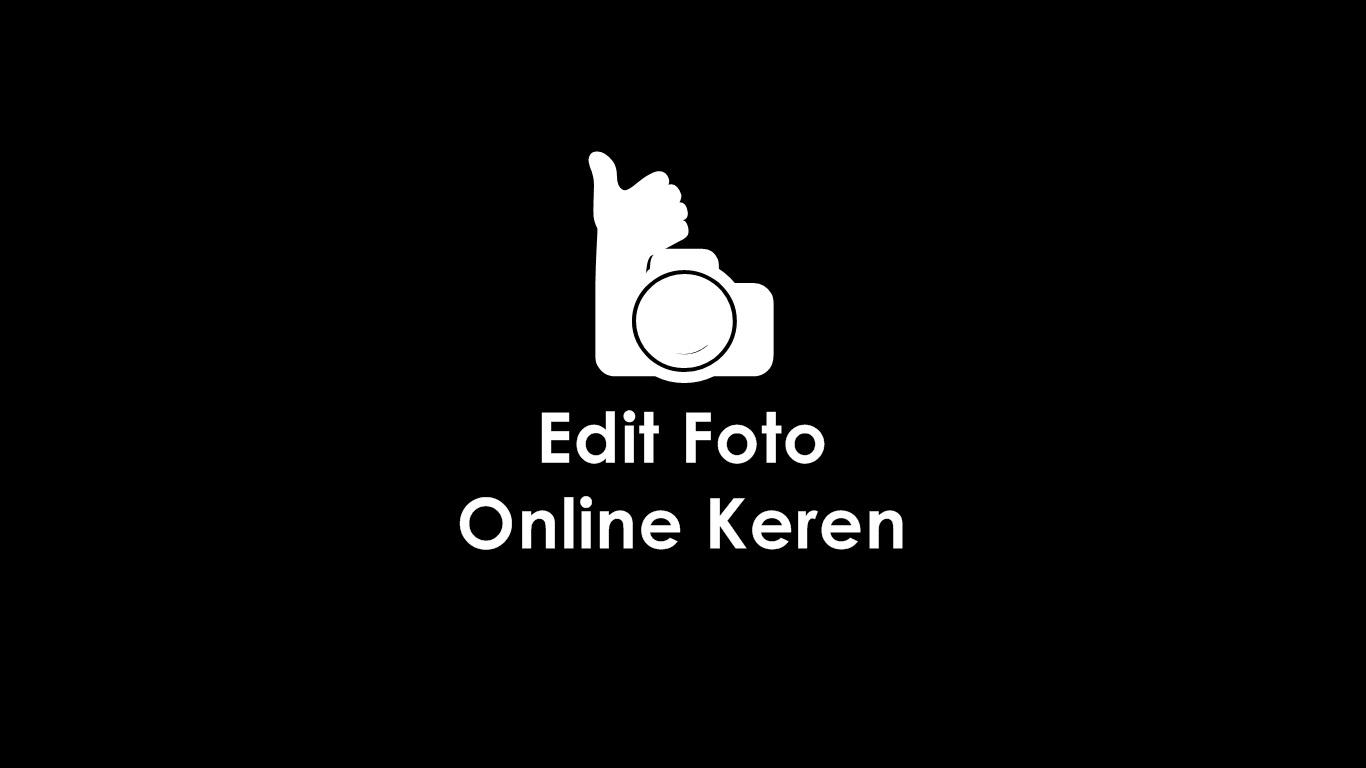 Edit Foto Online Keren