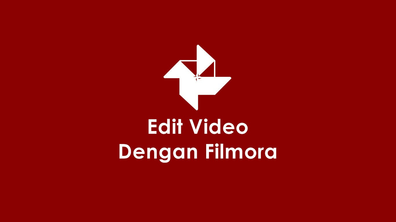 Edit Video Dengan Filmora