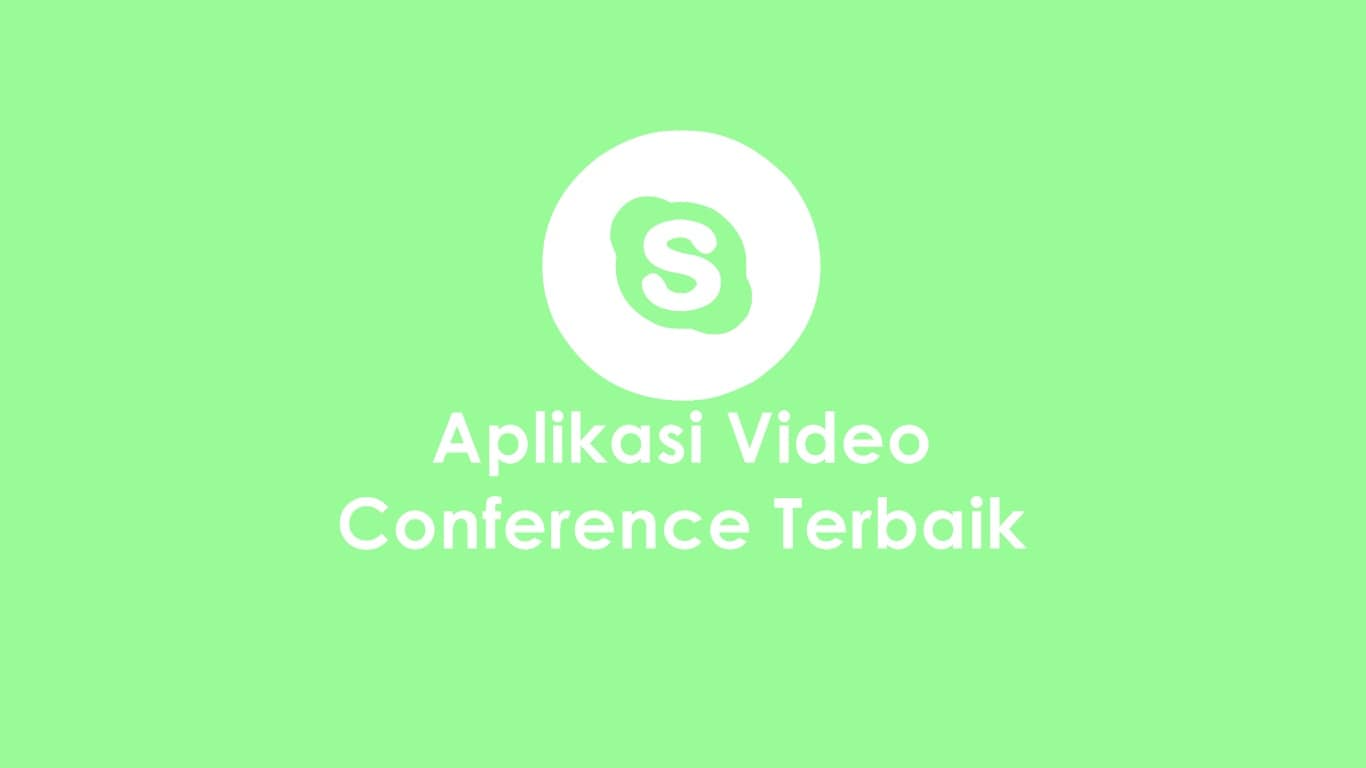 Aplikasi Video Conference Terbaik