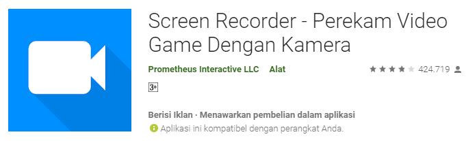Screen Recorder - Perekam Video Game Dengan Kamera