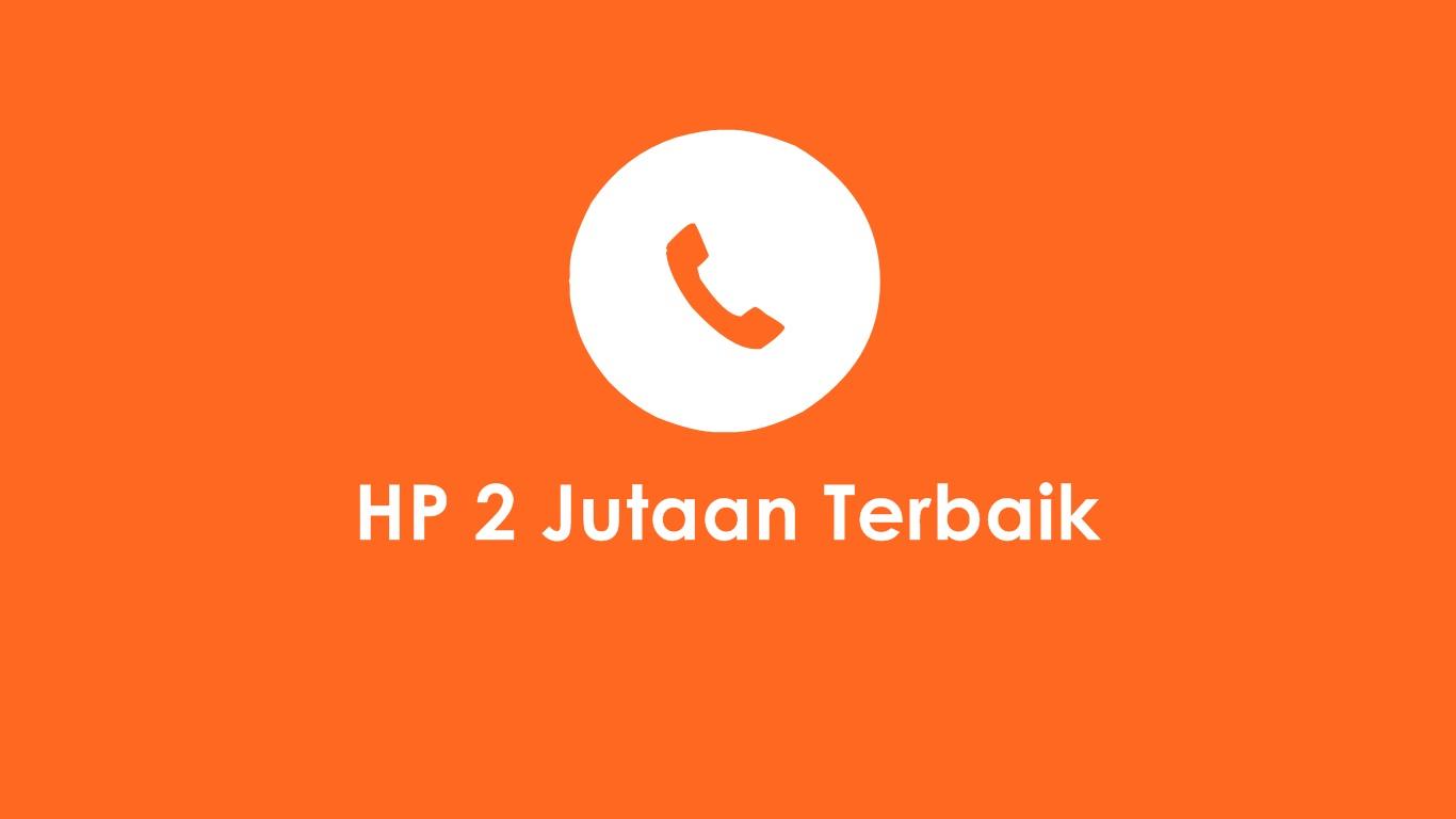 HP 2 Jutaan Terbaik